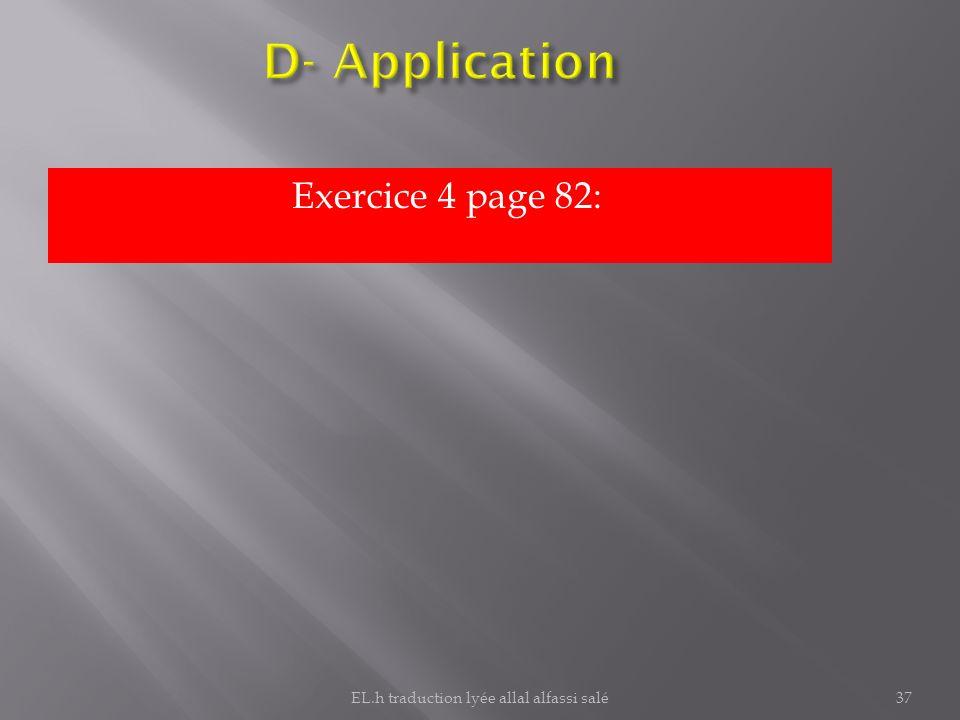 Exercice 4 page 82: 37EL.h traduction lyée allal alfassi salé