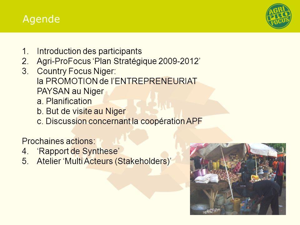 Mission du parténariat Agri-ProFocus La Coopération effective entre organisations affiliées et partenaires.