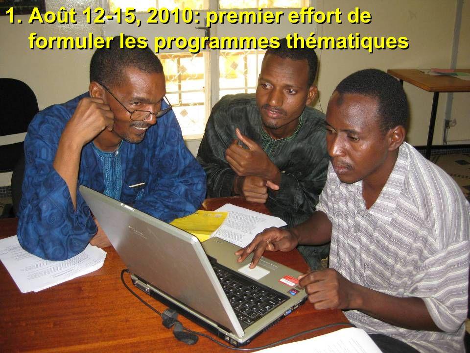 1.Août 12-15, 2010: premier effort de formuler les programmes thématiques