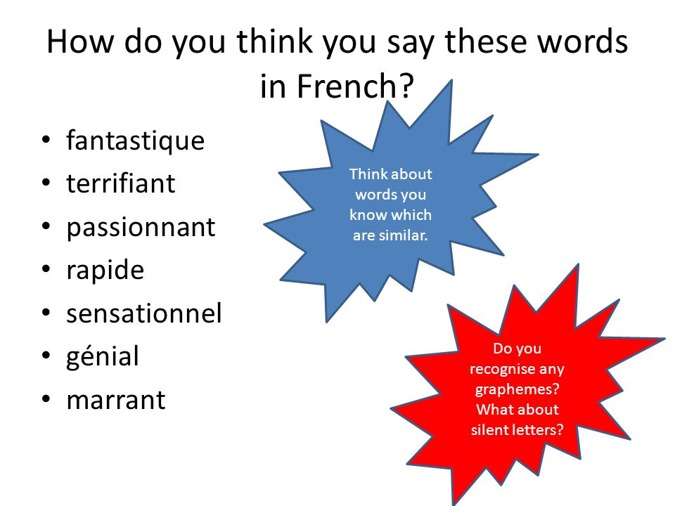 How do you think you say these words in French.