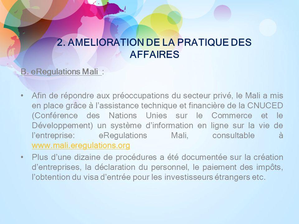 2. AMELIORATION DE LA PRATIQUE DES AFFAIRES B.