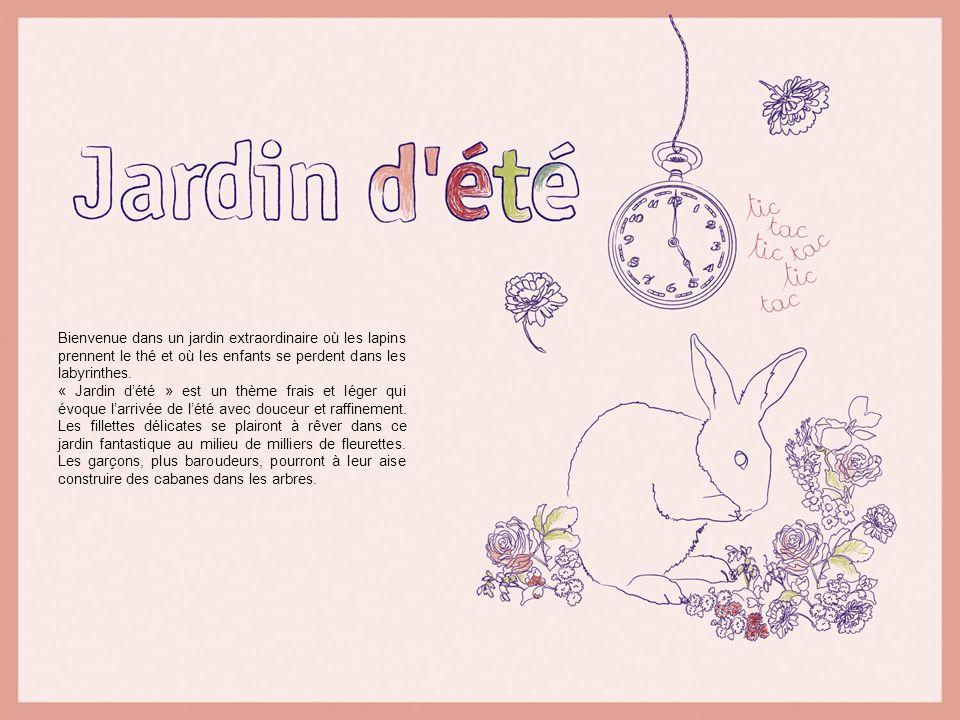 Bienvenue dans un jardin extraordinaire où les lapins prennent le thé et où les enfants se perdent dans les labyrinthes. « Jardin dété » est un thème