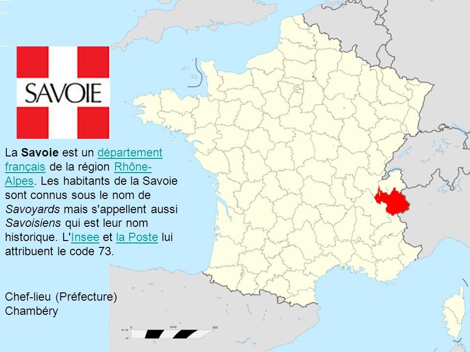 La Savoie est un département français de la région Rhône- Alpes. Les habitants de la Savoie sont connus sous le nom de Savoyards mais s'appellent auss