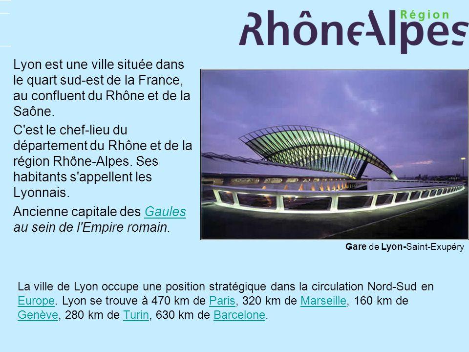 Lyon est une ville située dans le quart sud-est de la France, au confluent du Rhône et de la Saône. C'est le chef-lieu du département du Rhône et de l
