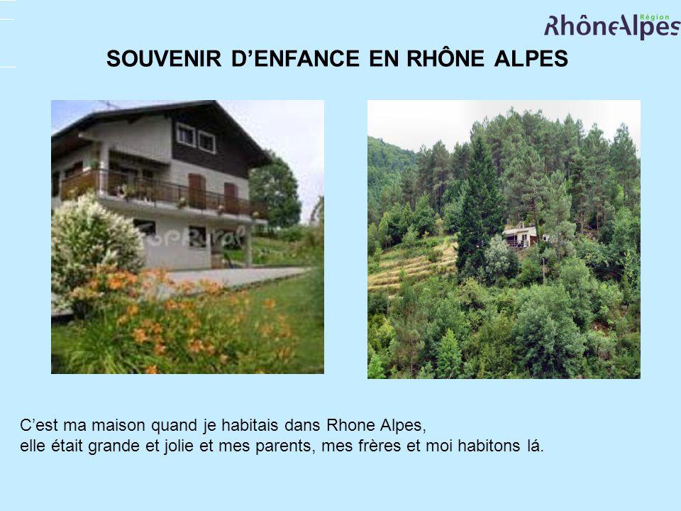 Cest ma maison quand je habitais dans Rhone Alpes, elle était grande et jolie et mes parents, mes frères et moi habitons lá. SOUVENIR DENFANCE EN RHÔN