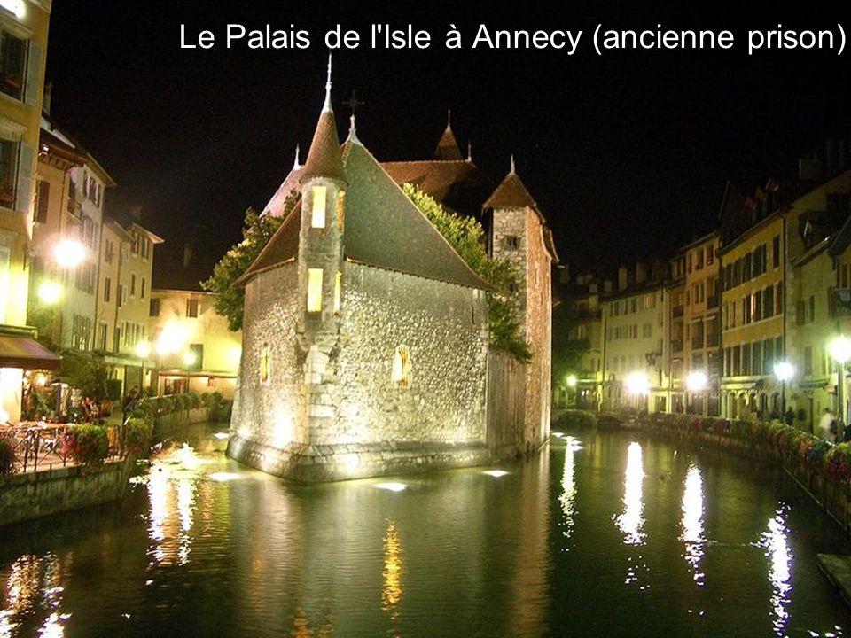 Le Palais de l'Isle à Annecy (ancienne prison)