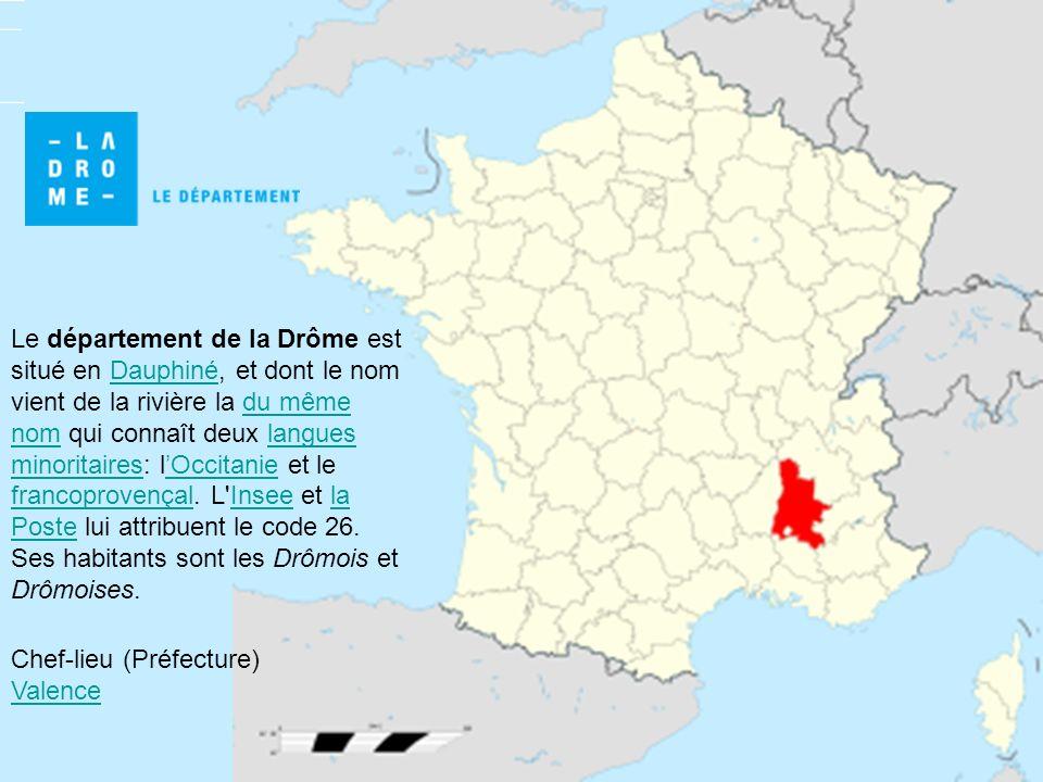 Le département de la Drôme est situé en Dauphiné, et dont le nom vient de la rivière la du même nom qui connaît deux langues minoritaires: lOccitanie