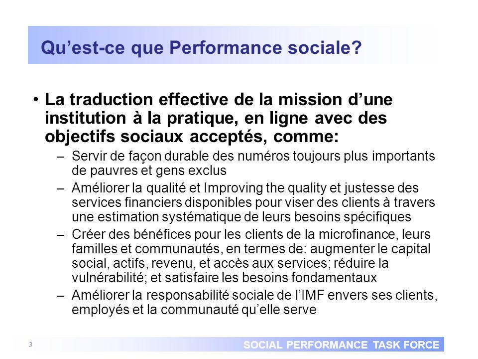 SOCIAL PERFORMANCE TASK FORCE Pourquoi est la performance sociale importante.