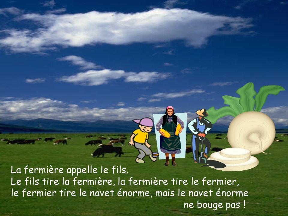 La fermière appelle le fils. Le fils tire la fermière, la fermière tire le fermier, le fermier tire le navet énorme, mais le navet énorme ne bouge pas