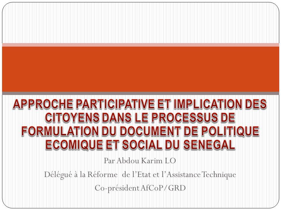 Par Abdou Karim LO Délégué à la Réforme de lEtat et lAssistance Technique Co-président AfCoP/GRD