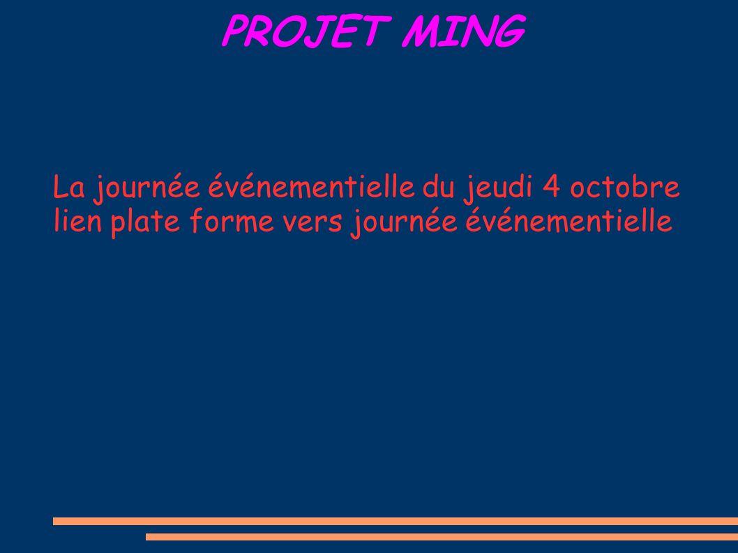 PROJET MING La journée événementielle du jeudi 4 octobre lien plate forme vers journée événementielle