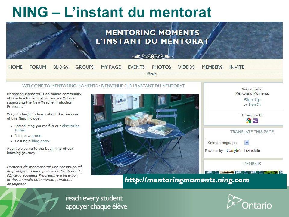 6 NING – Linstant du mentorat http://mentoringmoments.ning.com