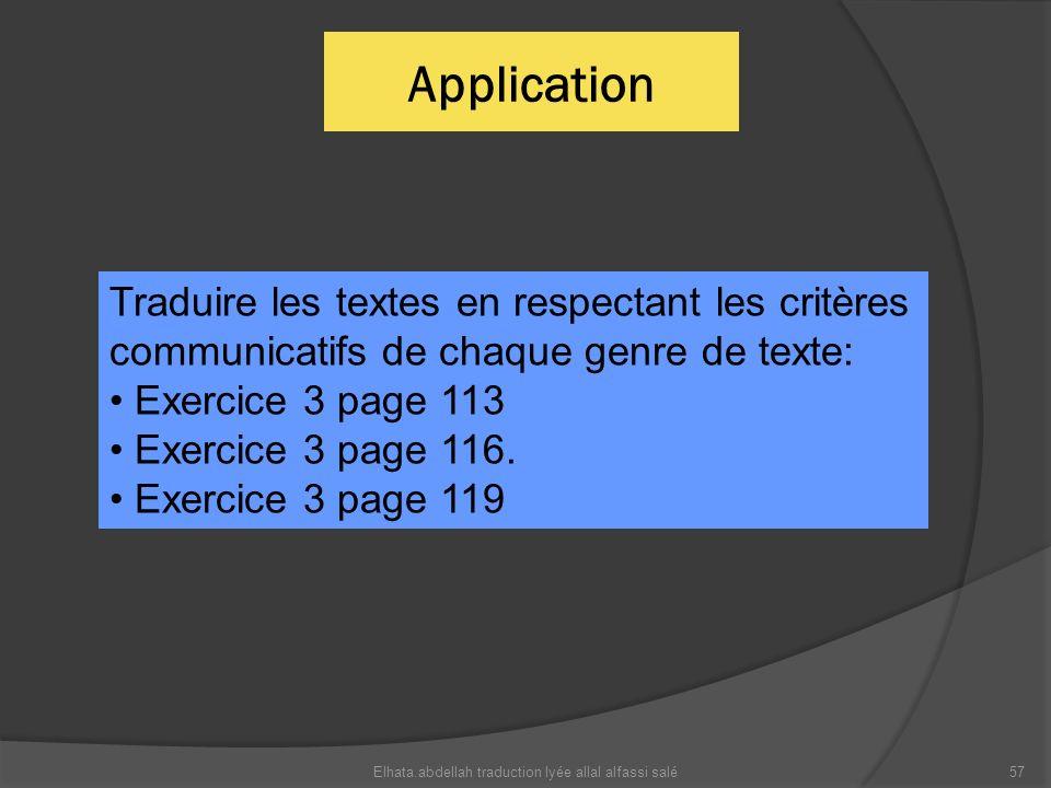 Application Elhata.abdellah traduction lyée allal alfassi salé57 Traduire les textes en respectant les critères communicatifs de chaque genre de texte