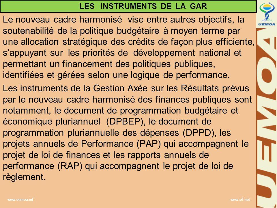 www.uemoa.int www.izf.net Le nouveau cadre harmonisé vise entre autres objectifs, la soutenabilité de la politique budgétaire à moyen terme par une al