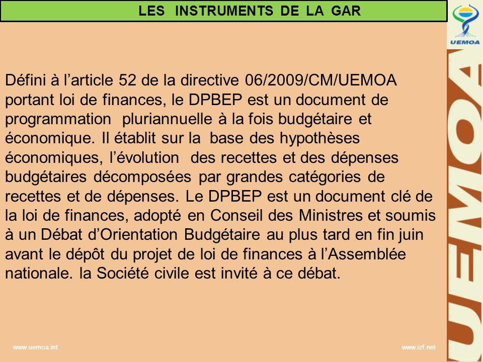 www.uemoa.int www.izf.net Défini à larticle 52 de la directive 06/2009/CM/UEMOA portant loi de finances, le DPBEP est un document de programmation plu