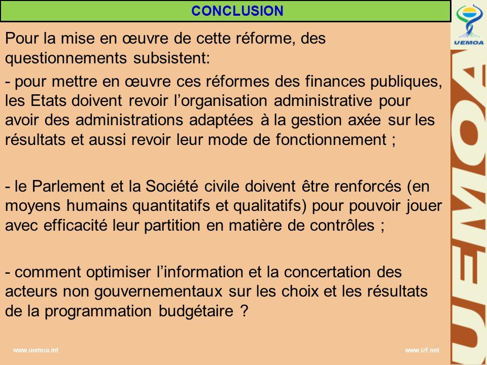 www.uemoa.int www.izf.net Pour la mise en œuvre de cette réforme, des questionnements subsistent: - pour mettre en œuvre ces réformes des finances pub