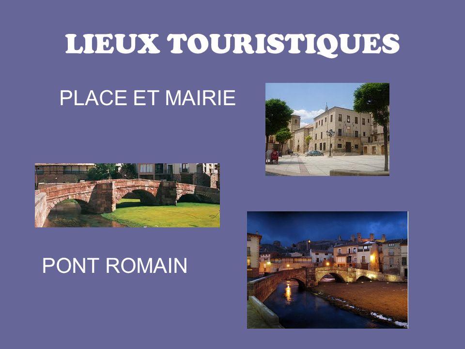 LIEUX TOURISTIQUES PLACE ET MAIRIE PONT ROMAIN