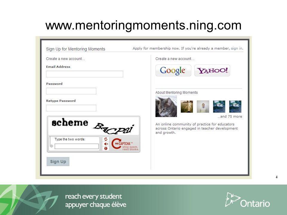 4 www.mentoringmoments.ning.com
