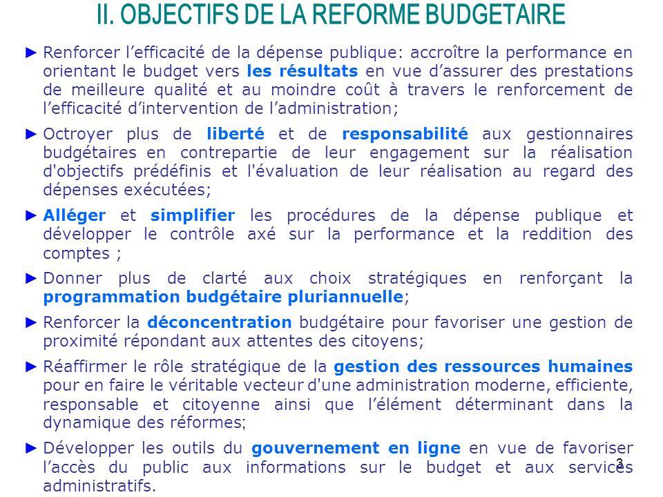 3 Renforcer lefficacité de la dépense publique: accroître la performance en orientant le budget vers les résultats en vue dassurer des prestations de