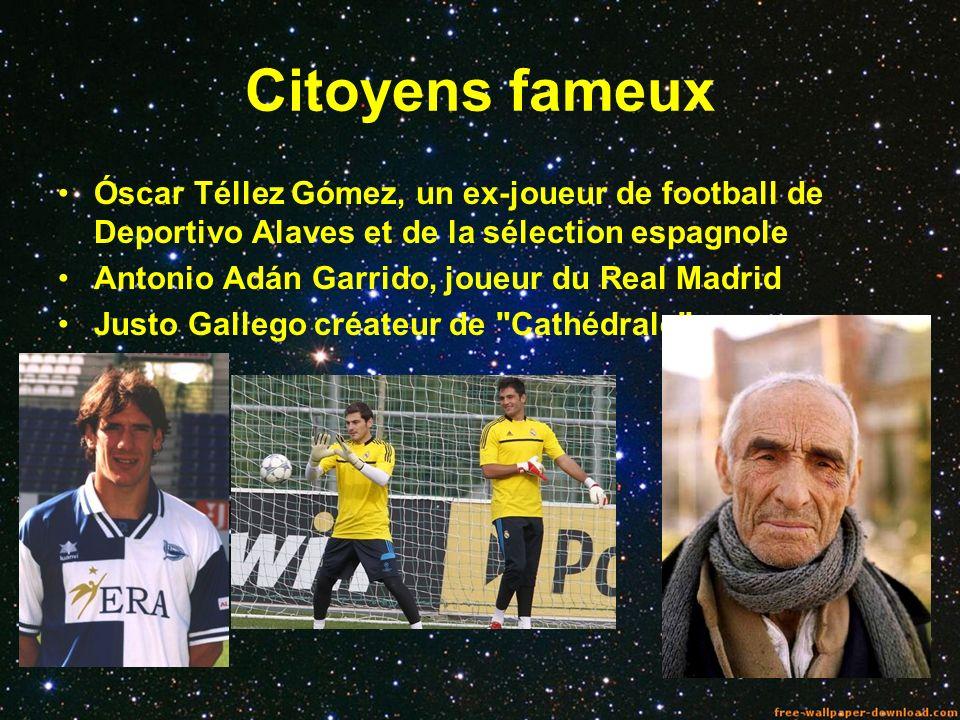 Citoyens fameux Óscar Téllez Gómez, un ex-joueur de football de Deportivo Alaves et de la sélection espagnole Antonio Adán Garrido, joueur du Real Mad