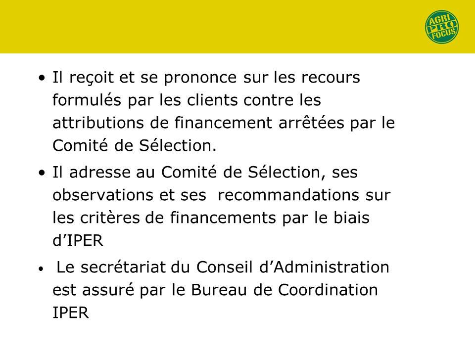 Il reçoit et se prononce sur les recours formulés par les clients contre les attributions de financement arrêtées par le Comité de Sélection. Il adres