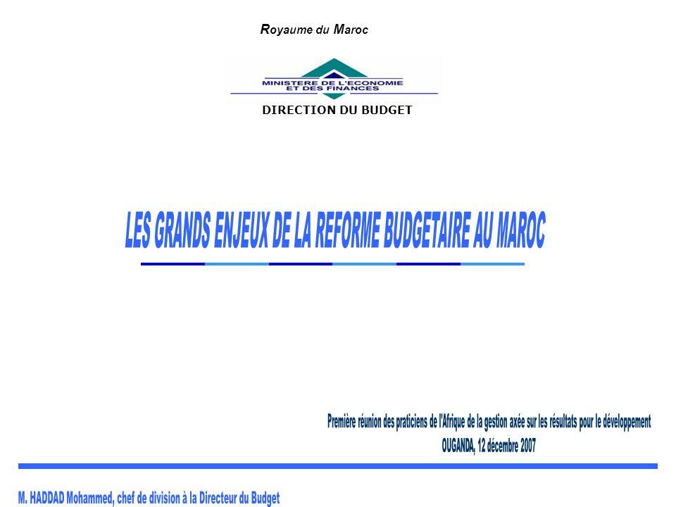 DIRECTION DU BUDGET R oyaume du M aroc