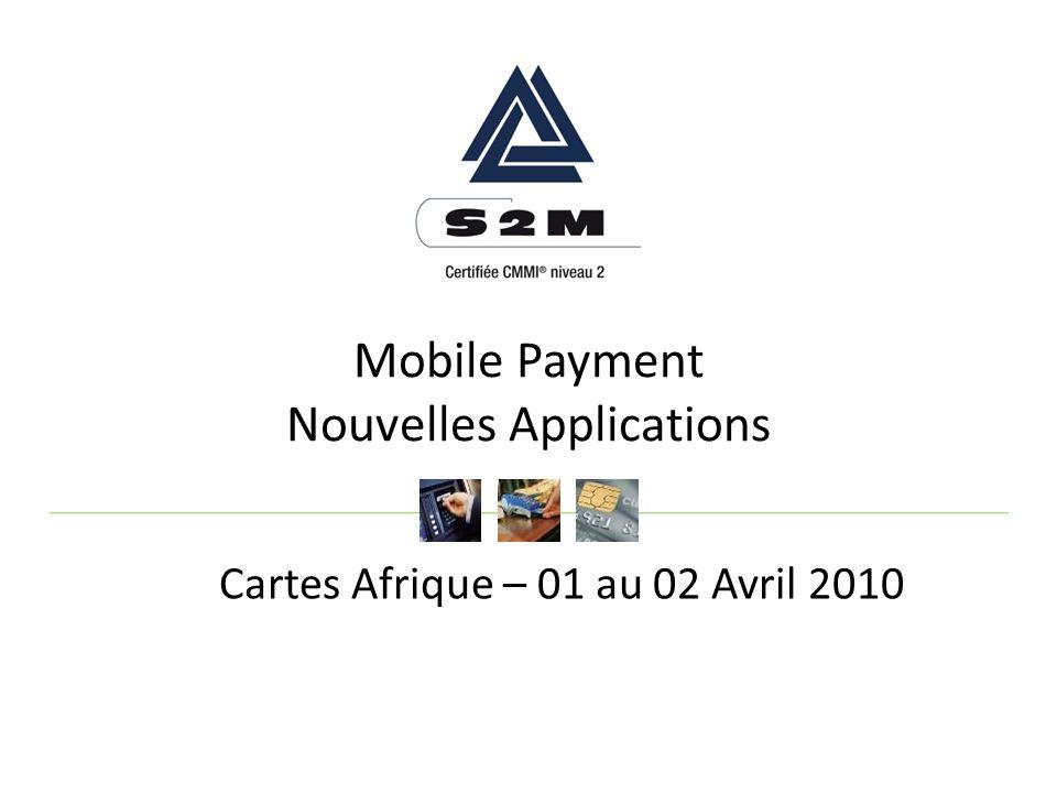 Mobile Payment Nouvelles Applications Cartes Afrique – 01 au 02 Avril 2010
