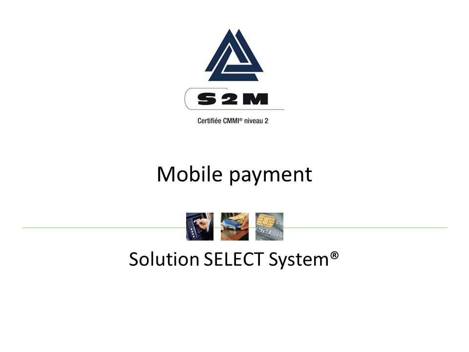 Mobile payment Solution SELECT System®