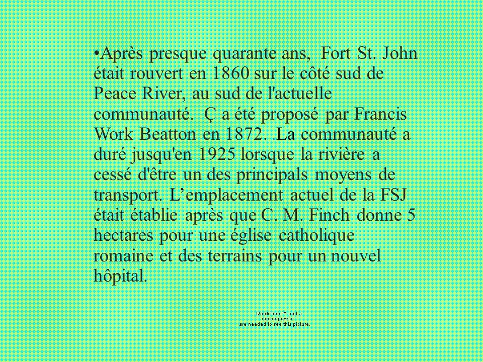 Fort St. John Fort St. John a été créé une année après que Sir Alexander Mackenzie a exploré la région en 1793. Fort St. John était un comptoir commer