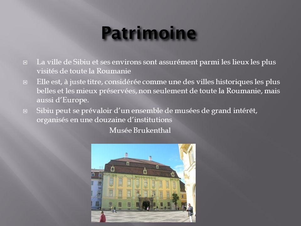 Patrimoine La ville de Sibiu et ses environs sont assurément parmi les lieux les plus visités de toute la Roumanie Elle est, à juste titre, considérée comme une des villes historiques les plus belles et les mieux préservées, non seulement de toute la Roumanie, mais aussi dEurope.