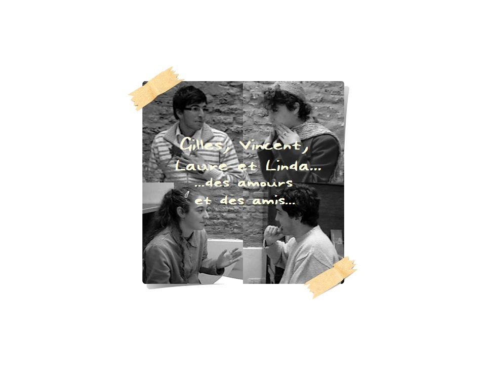 Vincent et Laure se trouvent dans un café. Ils attendent Gilles.