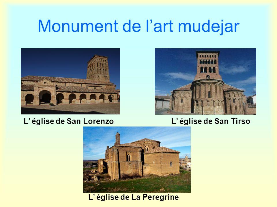 Monument de lart mudejar L église de San LorenzoL église de San Tirso L église de La Peregrine