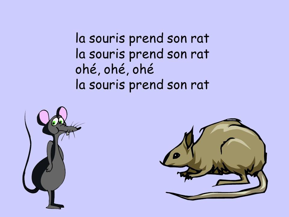 le rat prend son fromage ohé, ohé, ohé le rat prend son fromage