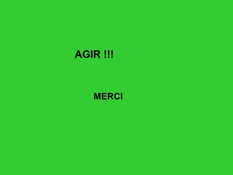 AGIR !!! MERCI