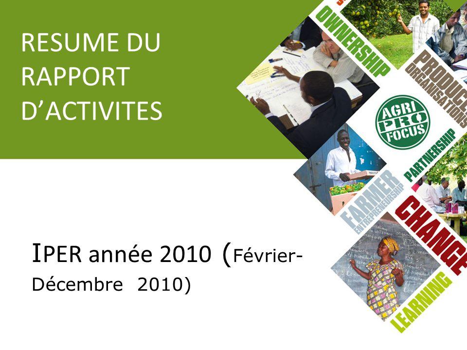 RESUME DU RAPPORT DACTIVITES I PER année 2010 ( Février- Décembre 2010)