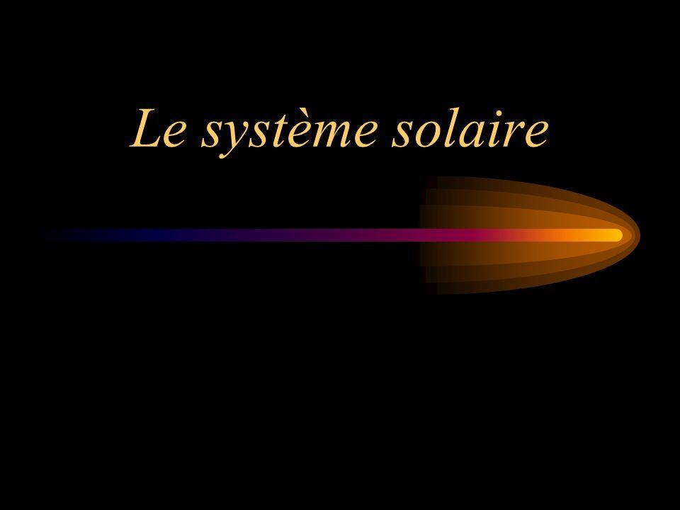 Le système solaire est composé du Soleil et de tous les corps qui orbitent autour de cette étoile.