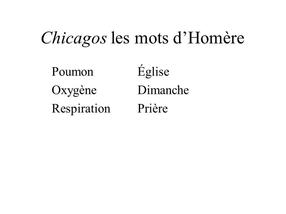 Chicagos les mots dHomère PoumonÉglise OxygèneDimanche RespirationPrière