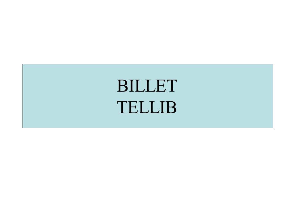 BILLET TELLIB