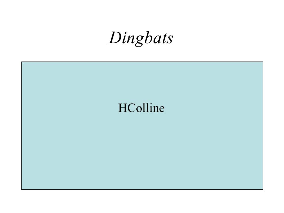 Dingbats HColline