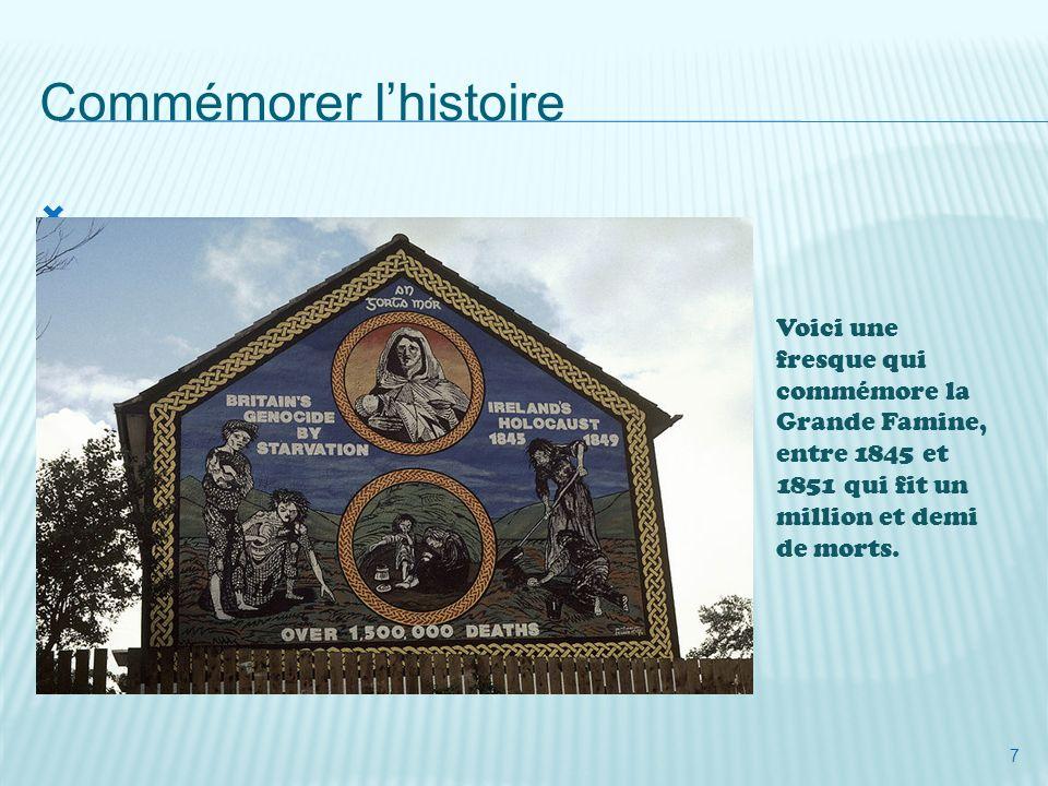 8 Commémorer lhistoire Cette fresque, composée à partir dune photo, commémore la bataille de la Somme durant la guerre de 14- 18 et la participation dune division Nord Irlandaise