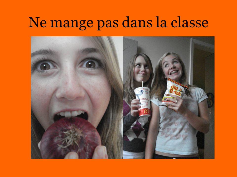 Ne mange pas dans la classe