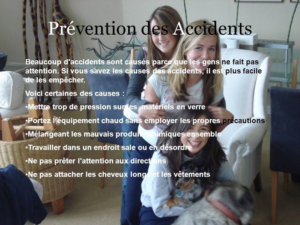 Prévention des Accidents Beaucoup d'accidents sont causés parce que les gens ne fait pas attention. Si vous savez les causes des accidents, il est plu
