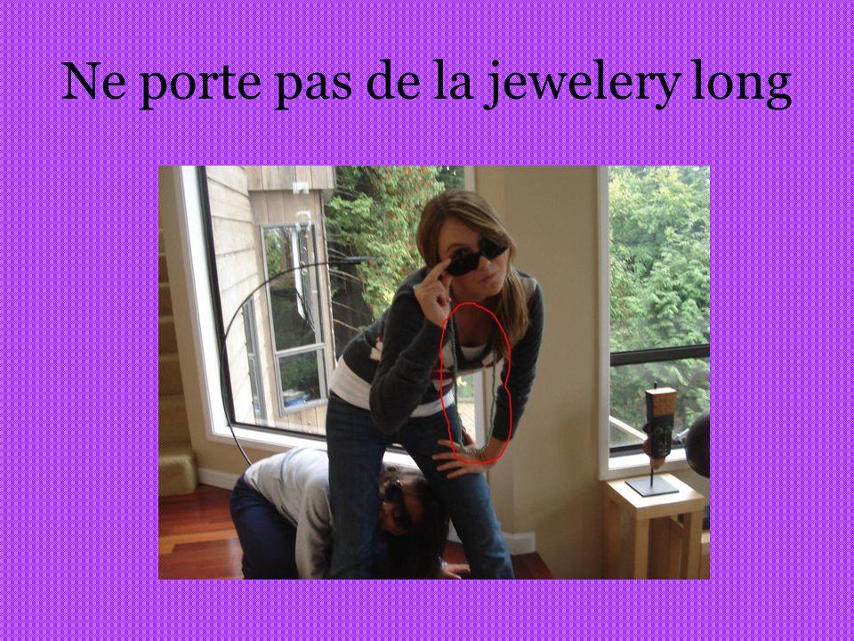 Ne porte pas de la jewelery long