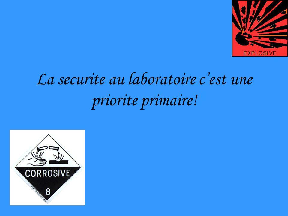 La securite au laboratoire cest une priorite primaire!