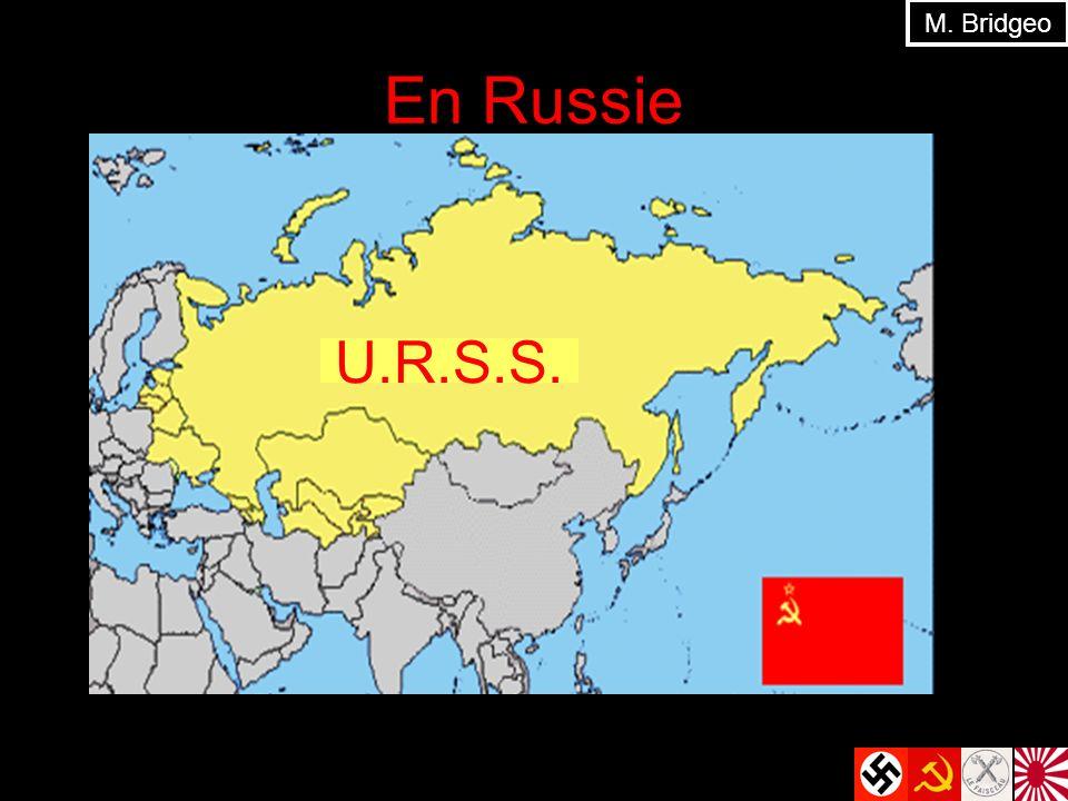 En Russie M. Bridgeo U.R.S.S.
