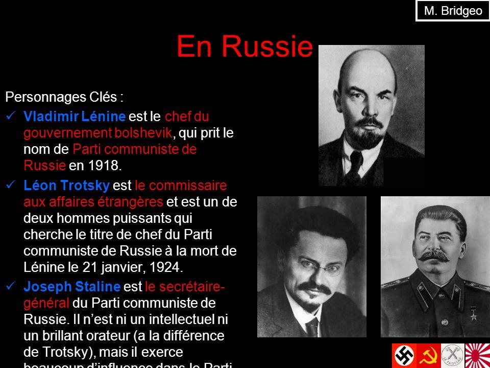 En Russie Personnages Clés : Vladimir Lénine est le chef du gouvernement bolshevik, qui prit le nom de Parti communiste de Russie en 1918. Léon Trotsk