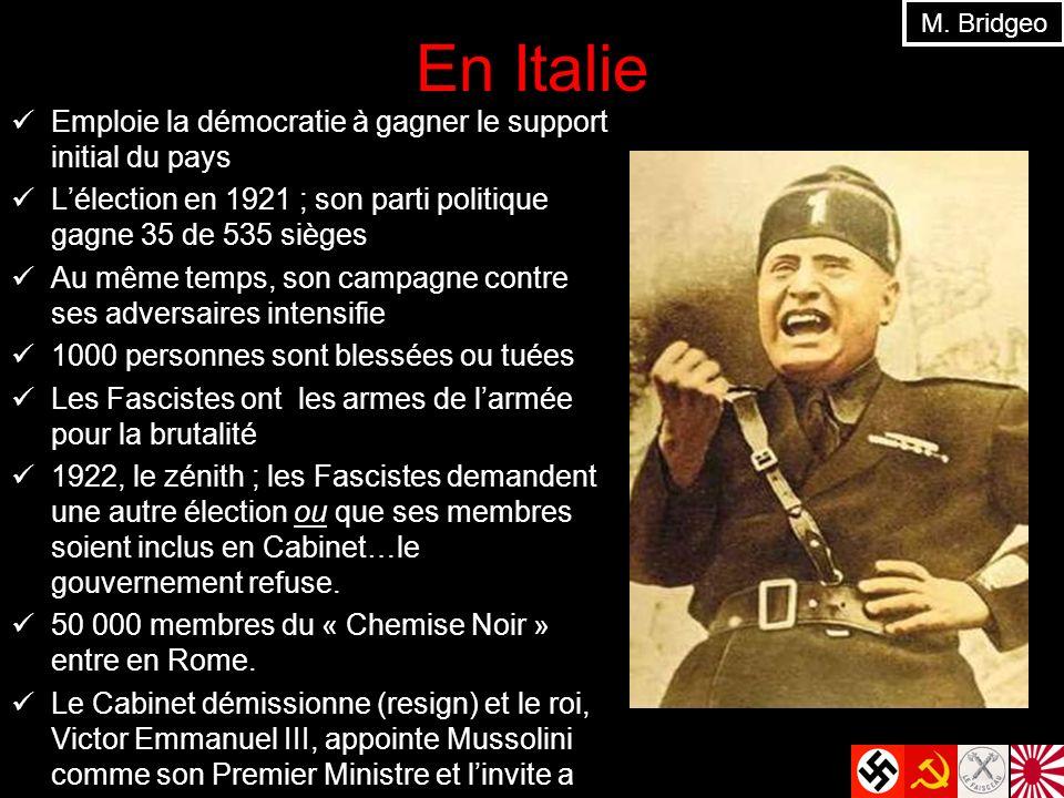 En Italie Emploie la démocratie à gagner le support initial du pays Lélection en 1921 ; son parti politique gagne 35 de 535 sièges Au même temps, son