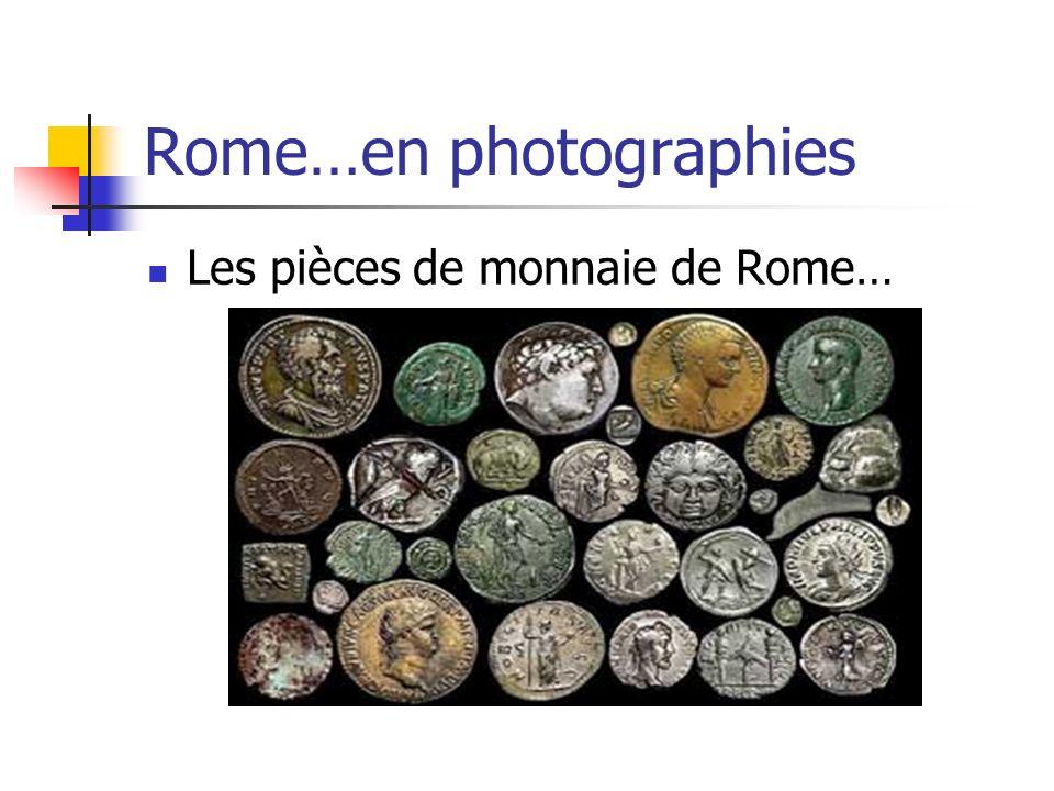 Rome…en photographies Les pièces de monnaie de Rome…