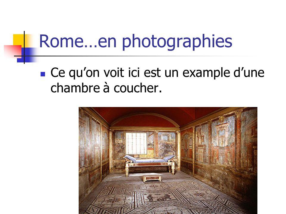Rome…en photographies Ce quon voit ici est un example dune chambre à coucher.