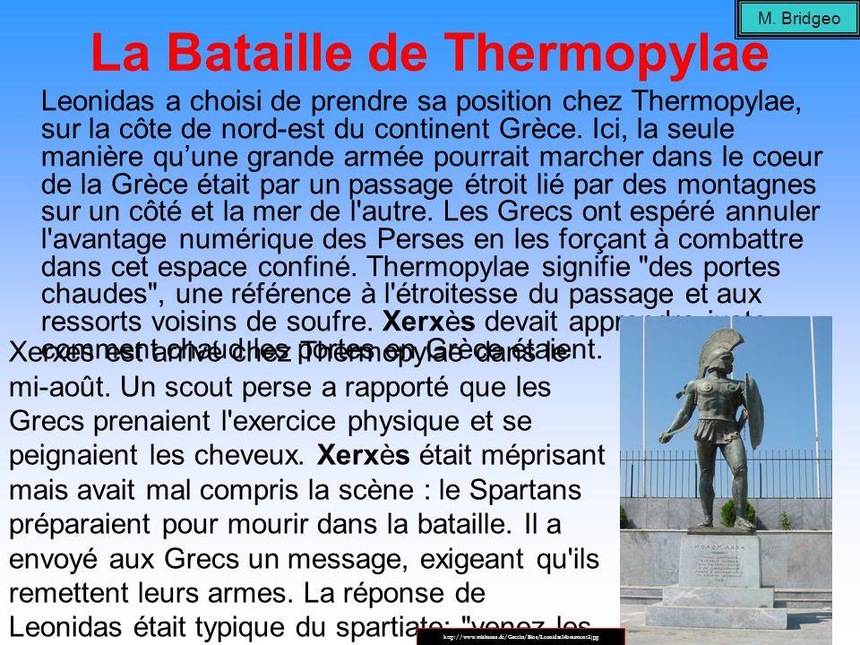 La Bataille de Thermopylae Leonidas a choisi de prendre sa position chez Thermopylae, sur la côte de nord-est du continent Grèce. Ici, la seule manièr